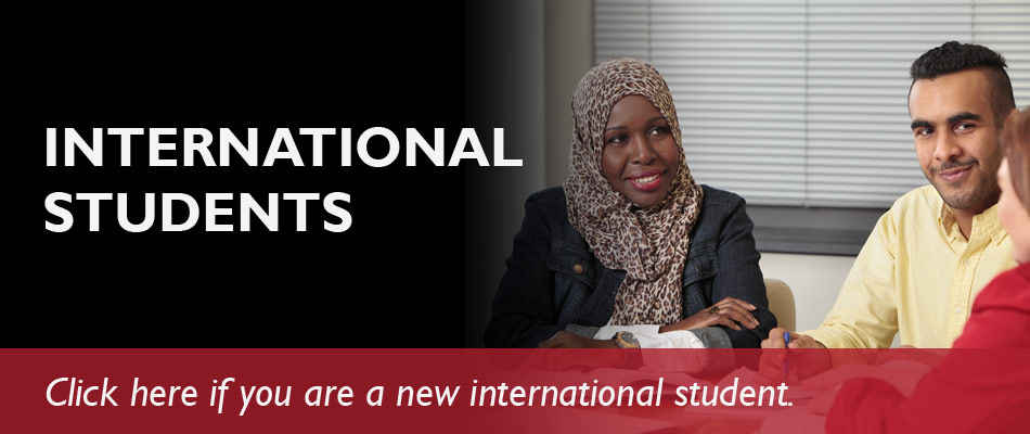 International Students - Click here if you are a new international student